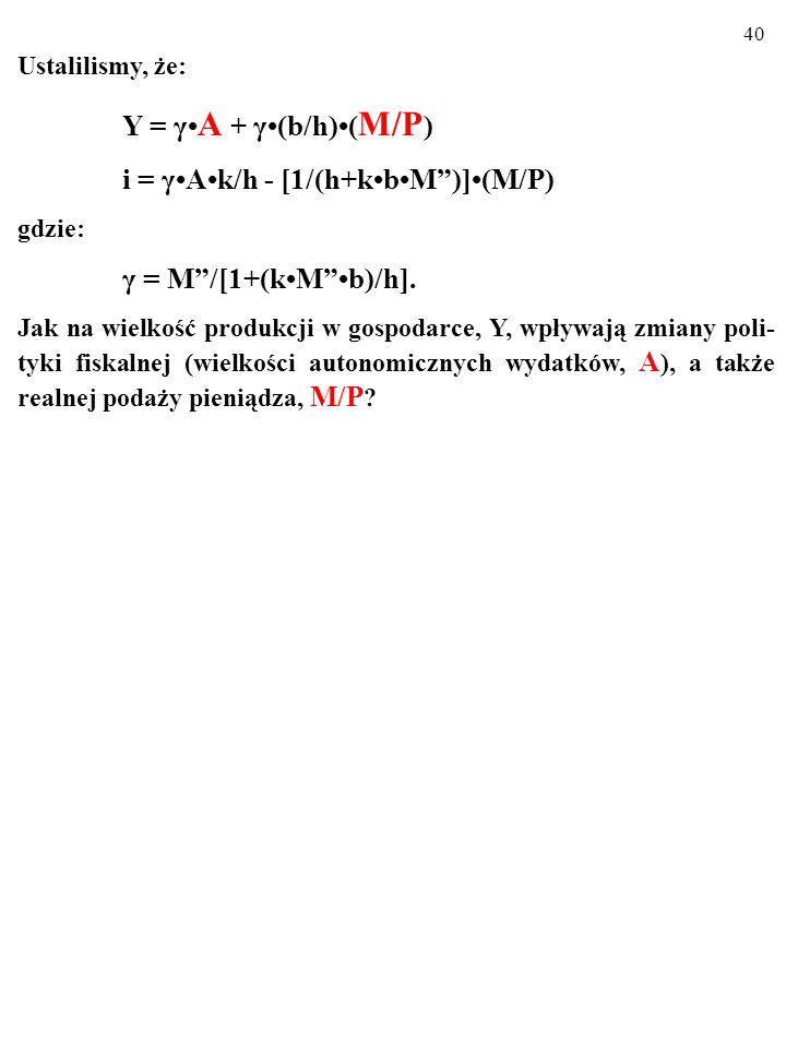 i = γ•A•k/h - [1/(h+k•b•M )]•(M/P)